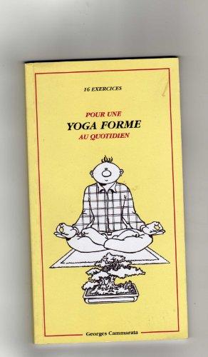 9782951107304: Pour une yoga forme au quotidien