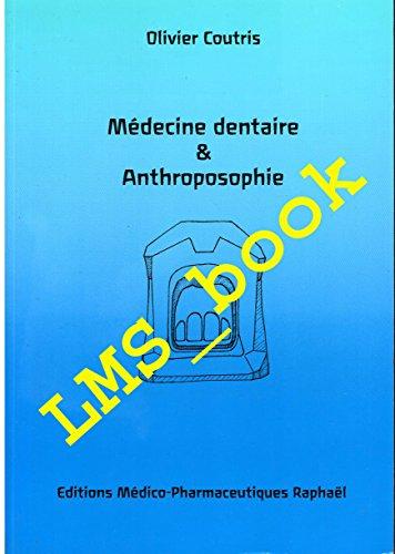 9782951146730: Médecine dentaire et anthroposophie