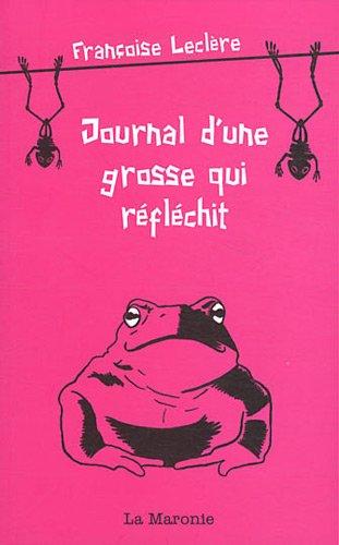 9782951174252: Journal d'une grosse qui réfléchit (French Edition)