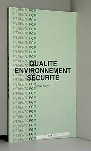 Qualité, environnement, sécurité: Froman, Bernard