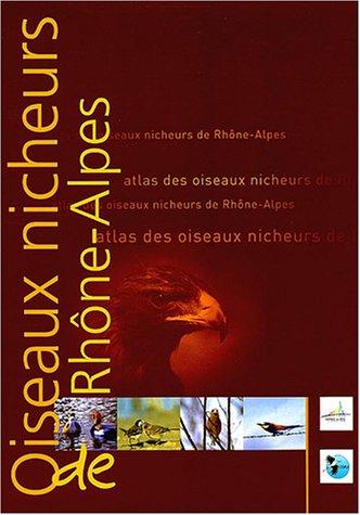 9782951183803: Atlas des oiseaux nicheurs de Rhones Alpes