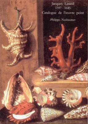9782951186064: Jacques Linard 1597-1645: catalogue de l'oeuvre peint