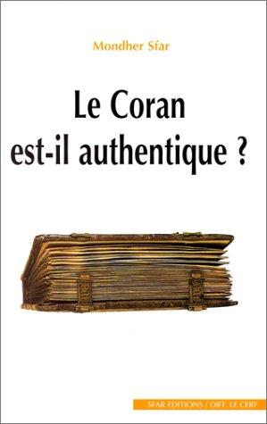 9782951193628: Le Coran est-il authentique (French Edition)