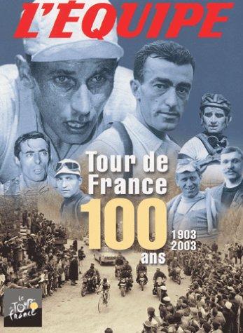 9782951203150: Tour de France 100 ans (1903-2003) Coffret 3 volumes
