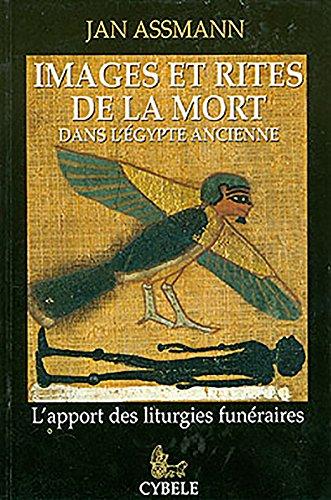9782951209268: Images et rites de la mort dans l'Egypte ancienne : L'apport des liturgies fun�raires