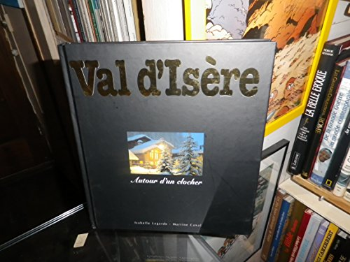 9782951211803: VAL D'ISERE. : Autour d'un clocher