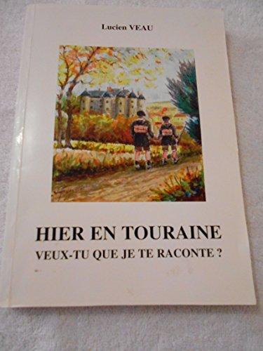 Hier en Touraine : Veux-tu que je