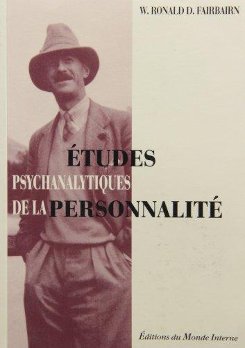 etudes psy. de la personnalite: W. Ronald D. Fairbairn