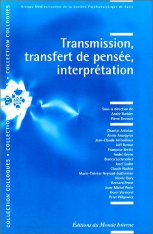 9782951228610: Transmission, Transfert de Pensee, Interprétation (French Edition)
