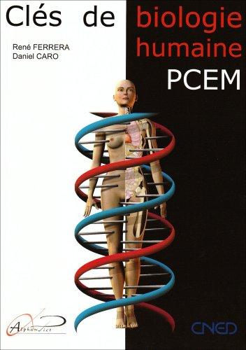 Clés de la biologie humaine (French Edition): Daniel Caro