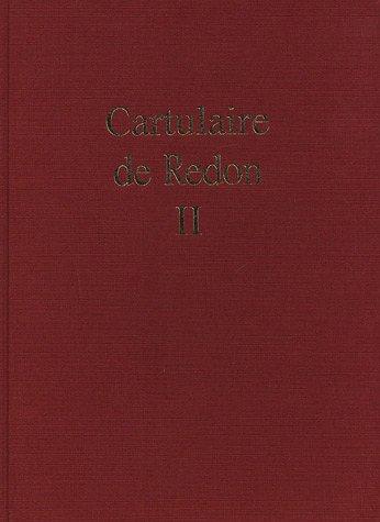 9782951296718: Cartulaire de l'abbaye Saint-Sauveur de Redon : Tome 2