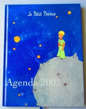 Le Petit Prince Agenda 2002 Illustrated with