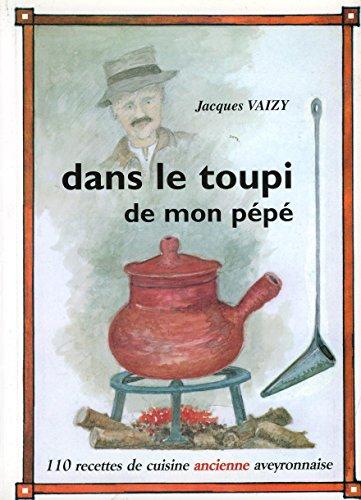 9782951312609: Dans Le Toupi De Mon Pepe