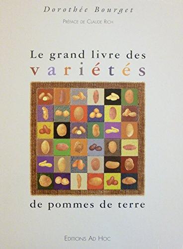 9782951318502: Le grand livre des variétés de pommes de terre