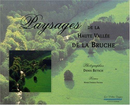 9782951321502: Paysages de la Haute Vallée de la Bruche
