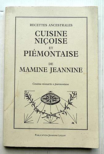 9782951330504: Recettes ancestrales. Cuisine niçoise et Piémontaise de mamine Jeannine.