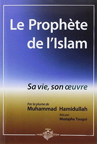 9782951331808: Le Prophète de l'Islam (French Edition)