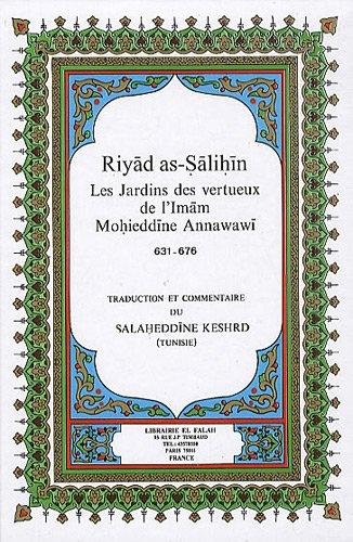 9782951331822: Riyad as-Salihin : Jardins des vertueux (Les)