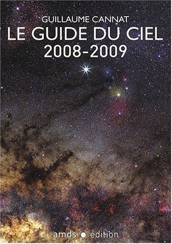 9782951336537: Le guide du ciel (French Edition)