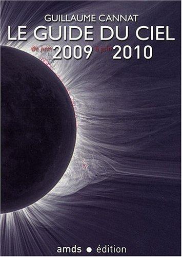 9782951336544: Le guide du ciel de juin 2009 Ã juin 2010 (French Edition)