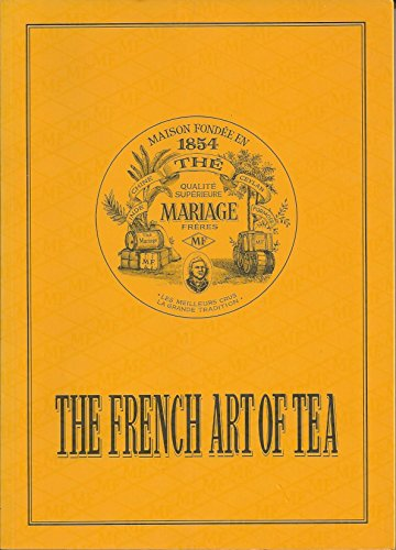 MARIAGE FRERES : THE FRENCH ART OF TEA