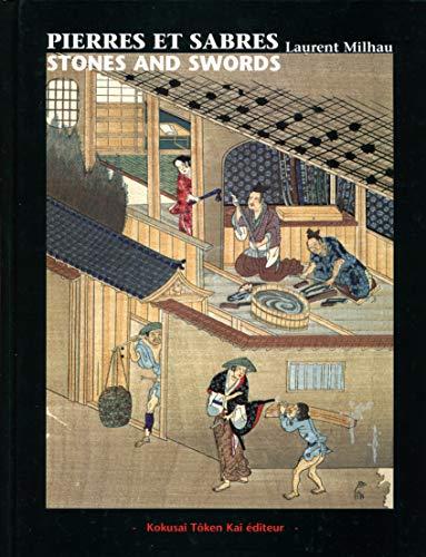 9782951353503: Pierres et sabres : Restauration des lames de sabres d'art du Japon