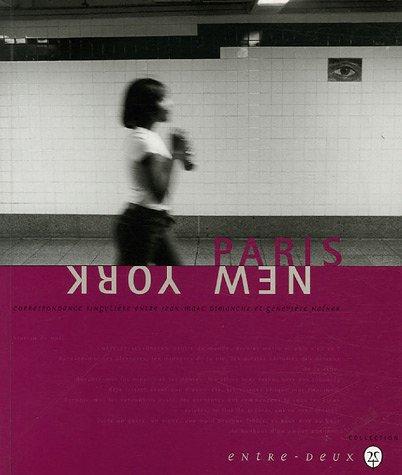 9782951357662: Paris-New York (Entre-Deux)