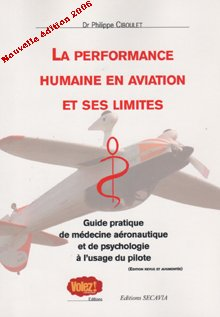 9782951362291: Performances Humaines en Aviation et Ses Limites