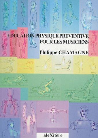 9782951380882: Education physique préventive pour les musiciens