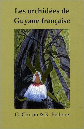9782951390058: Les orchidées de Guyane française