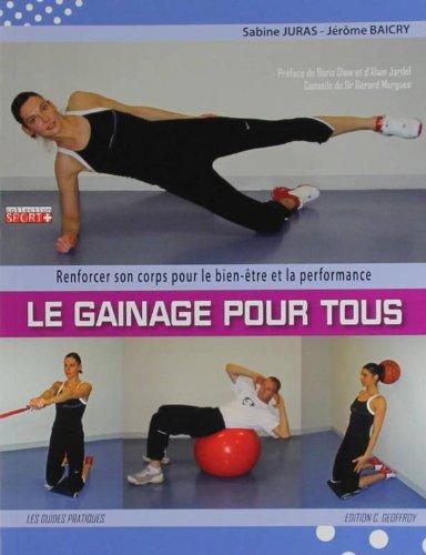 Le gainage pour tous (French Edition): Sabine Juras