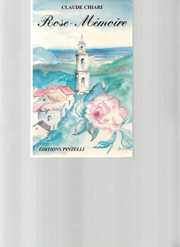 9782951398115: Rose-Mémoire