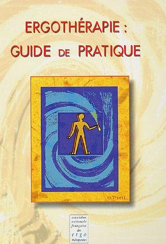 9782951400610: Ergothérapie : guide de pratique