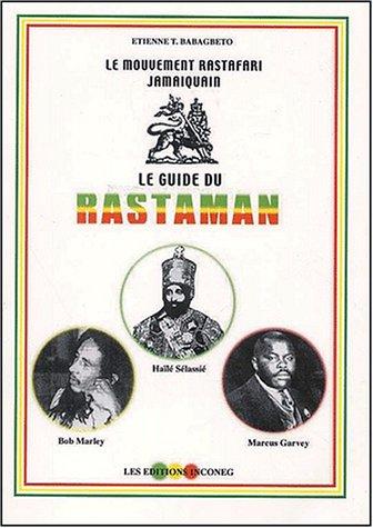 9782951410404: Le guide du rastaman. : Le mouvement Rastafari jamaïquain