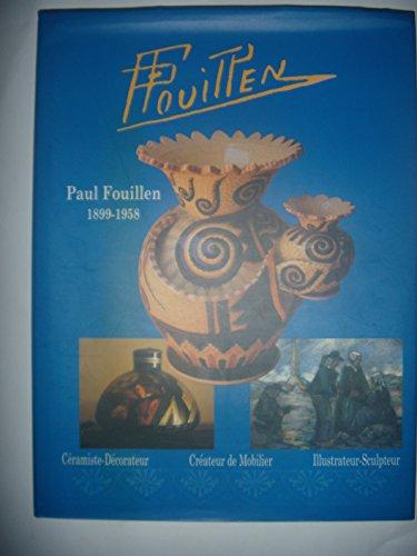 9782951412804: Paul Fouillen, 1899-1958