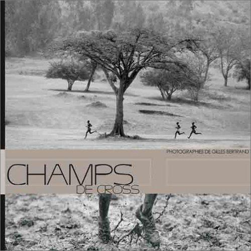 9782951414884: Champs de Cross