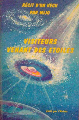 9782951416413: Visiteurs venant des étoiles