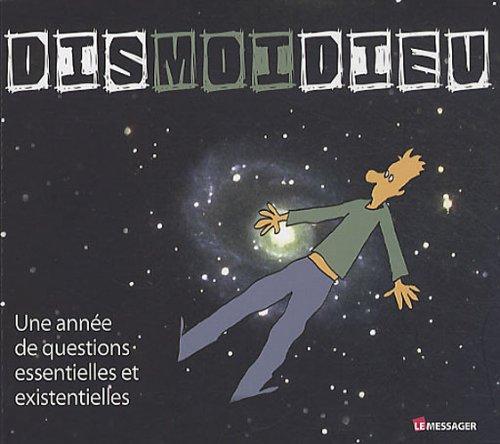 9782951421912: Dismoidieu : Une année de questions essentielles et existentielles