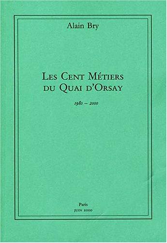 9782951424111: Les Cent Métiers du Quai d'Orsay : 1980 - 2000