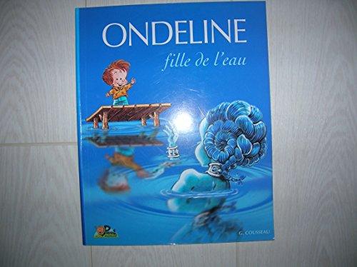 9782951437760: Ondeline, fille de l'eau