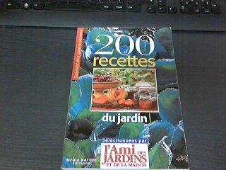 9782951438828: 200 recettes du jardin