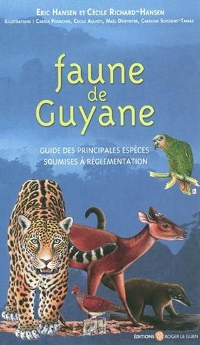 9782951439610: Faune de guyane
