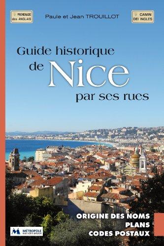 9782951440586: Guide historique de Nice par ses rues