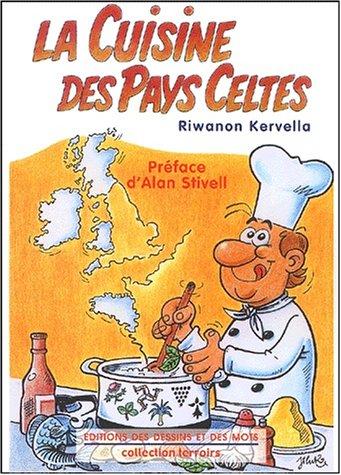 9782951444171: La cuisine des pays celtes