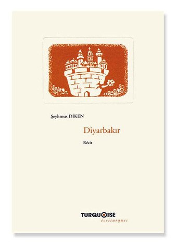 9782951444843: Diyarbakir : La ville qui murmure en ses murs (Ecriturques)