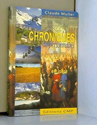 Chroniques de personnages en Isère (9782951453616) by [???]