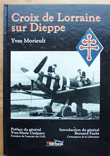 9782951456730: Croix de Lorraine sur Dieppe