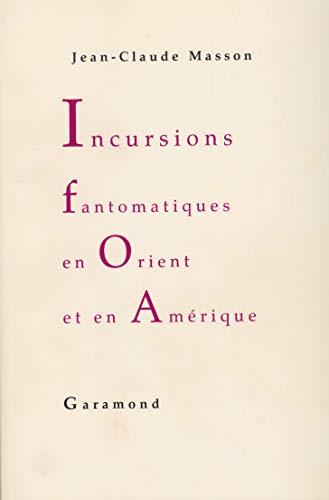 9782951459434: Incursions fantomatiques en Orient et en Am�rique