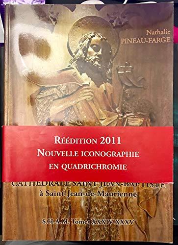 9782951463516: Stalles de la cathédrale Saint-Jean-Baptiste à Saint-Jean-de-Maurienne (Société d'histoire et d'archéologie de Maurienne)