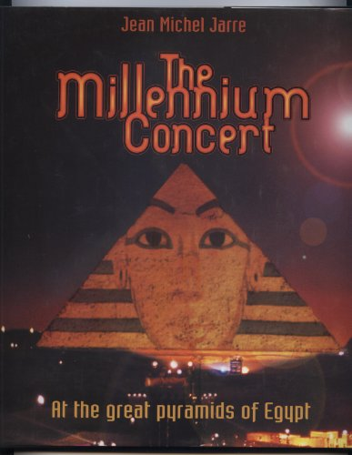 9782951466906: Jean Michel Jarre: The Millennium Concert - At the Great Pyramids of Egypt